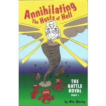 Annihilating The Hosts of Hell – The Battle Royal Book 1