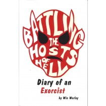 Battling the Hosts of Hell - Diary of an Exorcist
