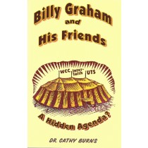 Billy Graham And His Friends  A Hidden Agenda?  (2001)  Front