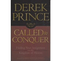 Called to Conquer - Finding Your Assignment in the Kingdom of Heaven (2010)