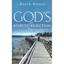God's Remedy For Rejection  (1993)  Front