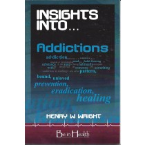 Insights Into...Addictions  (2007)  Front