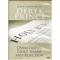 Overcoming Guilt, Shame And Rejection  Front
