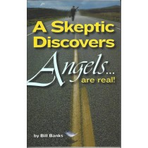 A Skeptic Discovers Angels Are Real!  (2003)