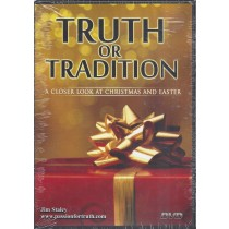 Truth Or Tradition  A Closer Look At Christmas And Easter  Front