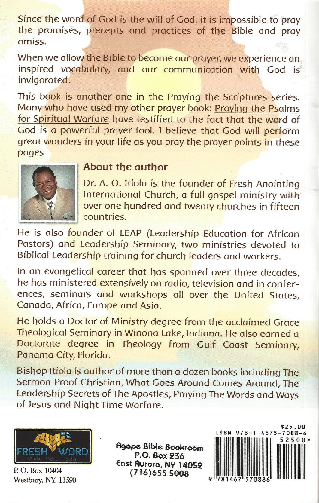 Praying The Scriptures For Warfare And Welfare (2013) - Agape Bible