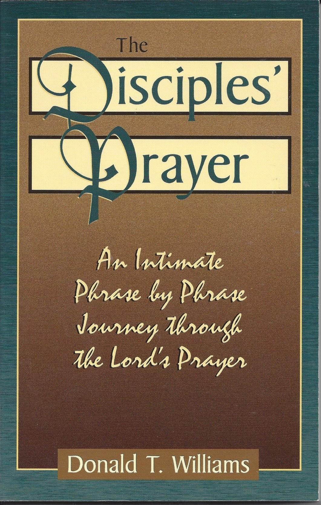 The Disciples Prayer