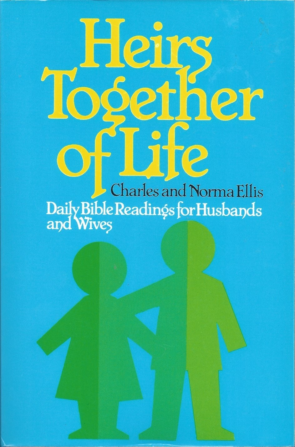 heirs together of life daily bible readings for husbands and wives