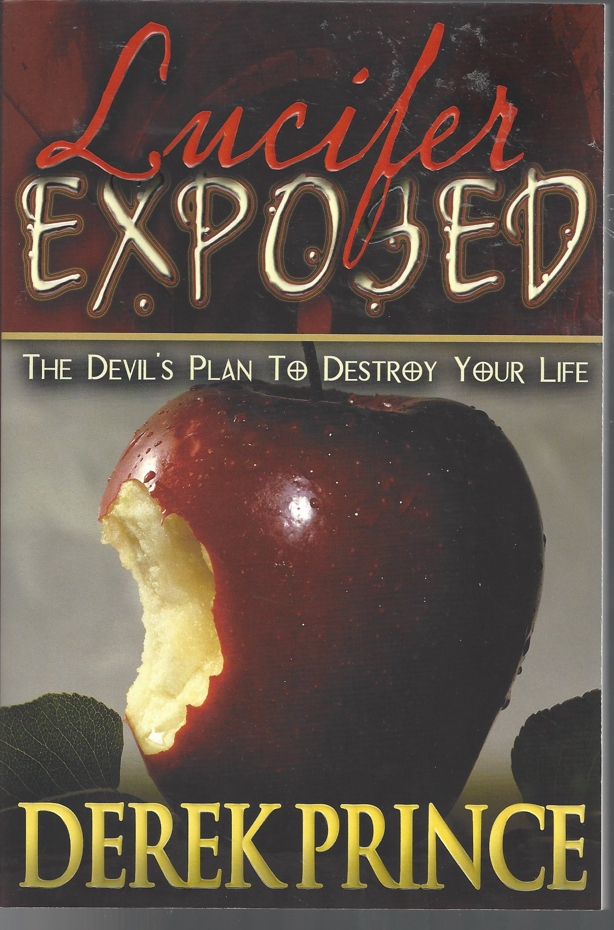 Lucifer Exposed  The Devil's Plan To Destroy Your Life  (2006)  Front