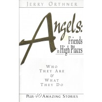Angels:  Friends In High Places   Who They Are & What They Do   (1997)  Front