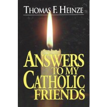 Answers To My Catholic Friends  (1996)  Front