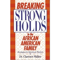 Breaking Stongholds in the African American Family  (1996)  (Front)