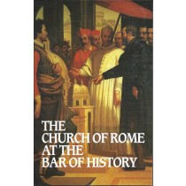 The Church Of Rome At The Bar Of History  (1995)  Front