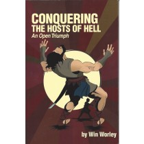 Conquering the Hosts of Hell – An Open Triumph