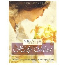 Created To Be His Help Meet    Discover How God Can Make Your Marriage Glorious   (2004)  Front