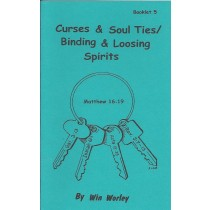 Curses & Soul Ties / Binding and Loosing Spirits