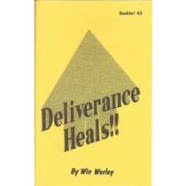 Deliverance Heals!
