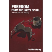 Freedom from The Hosts of Hell – A Promise for Today