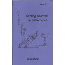 Getting Started in Deliverance