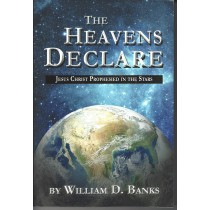 The Heavens Declare    Jesus Christ Prophesied In The Stars   (1985)  Front