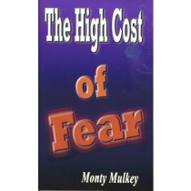 The High Cost Of Fear  (2009)  Front