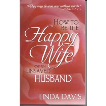 How To Be The Happy Wife Of An Unsaved Husband   (1987)  Front