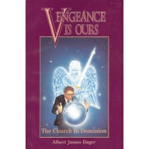 Vengeance Is Ours   The Church In Dominion  (1990)  Front