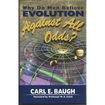 Why Do Men Believe Evolution Against All Odds?  (1999)  Front