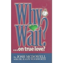 Why Wait?  ... On True Love?  (2009)  Front