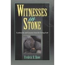 Witnesses In Stone   Landmarks and Lessons From The Living God  (1996)  Front