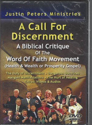 A Call For Discernment  A Biblical Critique Of The Word Of Faith Movement  (2010)  Front