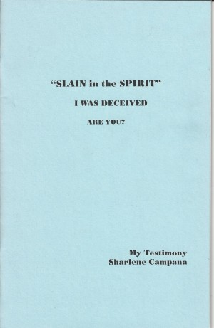 """SLAIN in the SPIRIT""  I Was Deceived  Are You?  Front"