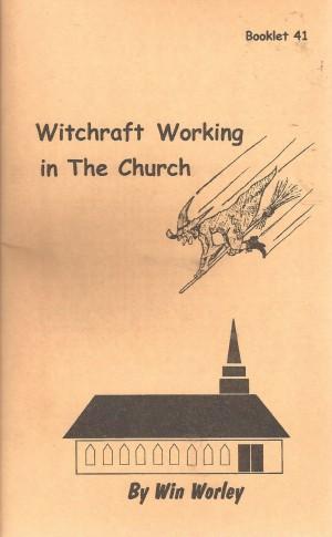 Win Worley Booklets - Agape Bible Bookroom - Pastor John Goguen